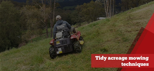 mowing techniques for tidy acreage
